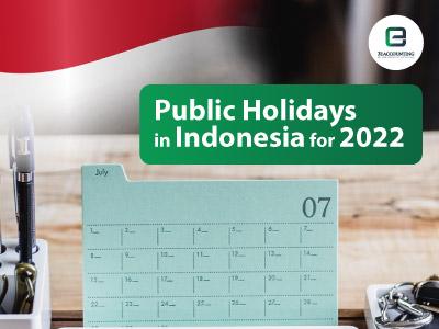 Indonesia Public Holidays 2022
