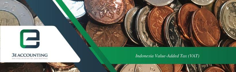 Indonesia Value-added Tax (VAT)
