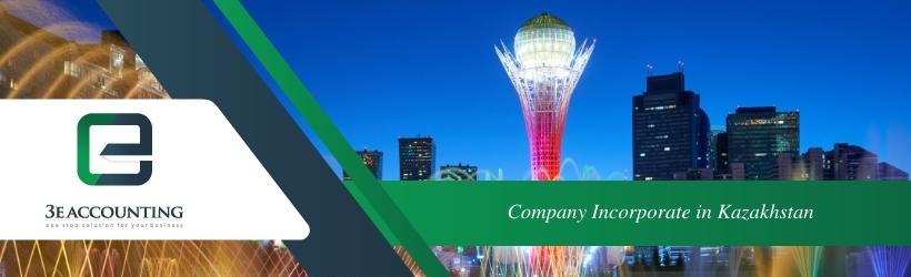 Company Incorporate in Kazakhstan