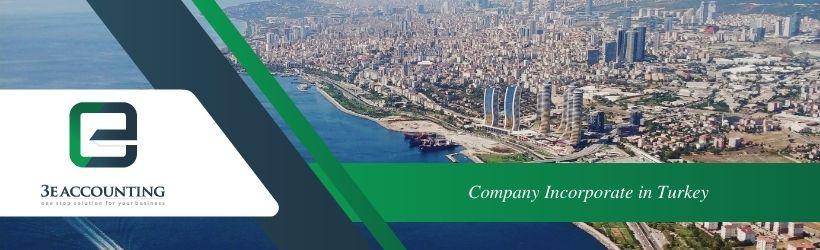 Company Incorporate in Turkey