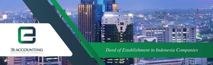 Deed of Establishment in Indonesia Companies