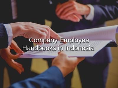 Company Employee Handbooks in Indonesia